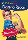 Dare to Repair Plumbing (Collins Gem) (Collins Gem)