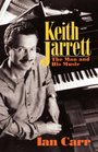 Keith Jarrett The Man and His Music