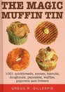 The Magic Muffin Tin