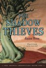 The Shadow Thieves (Cronus Chronicles, Bk 1)