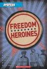 Profiles 4 Freedom Heroines
