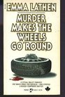 Murder Make the Wheels Go 'Round