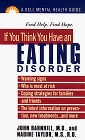 If You Think You Have an Eating Disorder  The Dell Guides for Mental Health