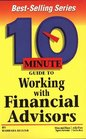 10 Minute Guide to Working With Financial Advisors
