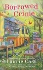 Borrowed Crime (Bookmobile Cat, Bk 3)
