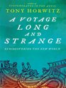 A Voyage Long and Strange: Rediscovering the New World (Large Print)