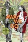 Away We Go A Screenplay