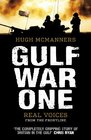Gulf War One Real Voices from the Front Line