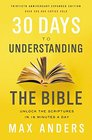 30 Days to Understanding the Bible 30th Anniversary Unlock the Scriptures in 15 minutes a day