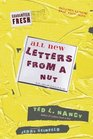 All New Letters from a Nut Includes Lunatic Email Exchanges