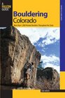 Bouldering Colorado More than 1000 Premier Boulders throughout the State
