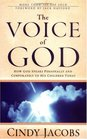 The Voice of God How God Speaks Personally and Corporately to His Children Today