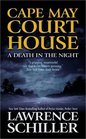 Cape May Court House: A Death in the Night