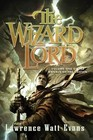 The Wizard Lord Volume One of the Annals of the Chosen