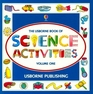 Usborne Book of Science Activities, Vol. 1 (Science Activities)
