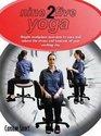 Nine to Five Yoga