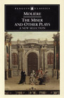 The Miser and Other Plays  A New Selection