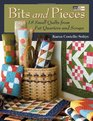 Bits and Pieces: 20 Small Quilts from Fat Quarters and Scraps