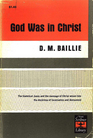God Was in Christ: An Essay on Incarnation and Atonement