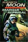 Marque and Reprisal (Vatta's War, Bk 2)
