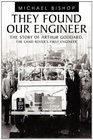 They Found Our Engineer The Story of Arthur Goddard The Land Rover's first Engineer