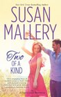 Two of a Kind (Fool's Gold, Bk 12)