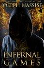Infernal Games An Urban Fantasy Mystery