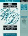 The Worship Drama Library Volume 16