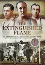 The Extinguished Flame Olympians Killed in The Great War