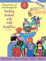 Characteristics of and Strategies for Teaching Students with Mild Disabilities (6th Edition) (MyEducationLab Series)