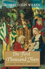 The First Thousand Years A Global History of Christianity