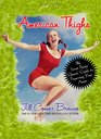 American Thighs The Sweet Potato Queens' Guide to Preserving Your Assets