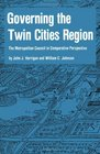 Governing the Twin Cities Region The Metropolitan Council in Comparative Perspective