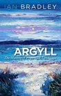 Argyll The Making of a Spiritual Landscape