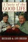 A Taste of the Good Life