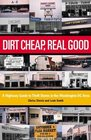 Dirt Cheap, Real Good: A Highway Guide to Thrift Stores in the Washington, D.C. Area (Capital Hometown Guides Book)