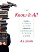 The Know-It-All: One Man's Humble Quest to Become the Smartest Man in the World (Audio CD) (Abridged)