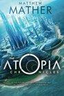 The Atopia Chronicles (Atopia series)