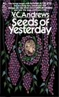 Seeds of Yesterday (Dollanganger, Bk 4)