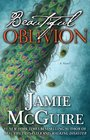 Beautiful Oblivion (Beautiful Disaster, Bk 3)