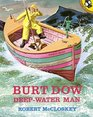 Burt Dow Deep-Waterman A Tale of the Sea in the Classic Tradition