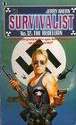 The Rebellion (Survivalist, Bk 12)