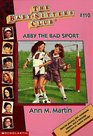 Abby the Bad Sport (Baby-Sitters Club)
