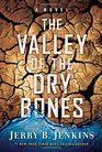 The Valley of Dry Bones A Novel