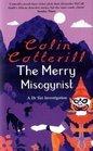 The Merry Misogynist (Dr. Siri Paiboun, Bk 6)