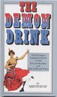 Demon Drink The Victorian Inebriate's Guide to the Evils of Alcohol and How to Escape Them