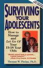 Surviving Your Adolescents  How to Manage-and Let Go of-Your 13-18 Year Olds