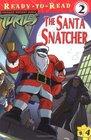 The Santa Snatcher
