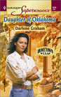 Daughter of Oklahoma (Hometown U.S.A.) (Harlequin Superromance, No 1028)