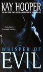 Whisper of Evil (Evil, Bk 2) (Bishop/Special Crimes Unit, Bk 5)